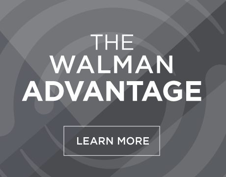 The Walman Advantage
